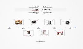 """""""Chapo"""" Guzman"""