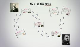 W.E.B DU BOIS History