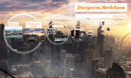 Divergent vs. North Korea