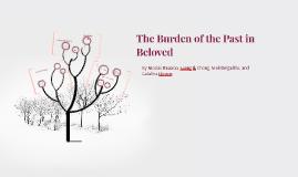 The Burden of the Past in Beloved