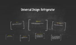Universal Designed: Refrigerator