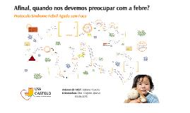 Copy of Abordagem da Criança com Febre