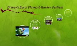 Copy of Disney's Epcot Flower & Garden Festival