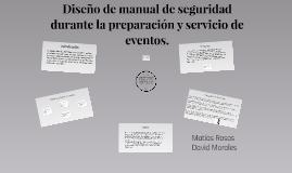 Diseño de manual de seguridad durante la preparacion y servi