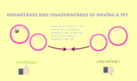 Copy of ADVANTAGES AND DISADVANTAGES OF PETS