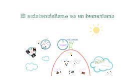 Copy of El existencialismo es un humanismo 2