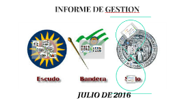 INFORME DE GESTION JULIO USTA