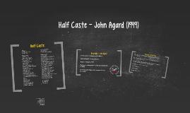 Half Caste - John Agard (1949)