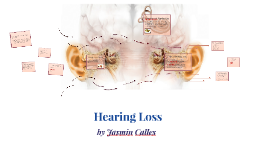 Copy of Hearing Loss
