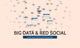 Big Data & Red Social