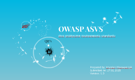 OWASP ASVS - dwa praktyczne zastosowania standardu - weryfikacja i podnoszenie poziomu bezpieczeństwa aplikacji webowej