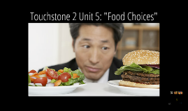 Touchstone 3: Unit 5