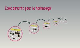 Ecole ouverte pour la technologie