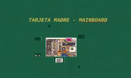 TARJETA MADRE - MAINBOARD