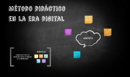 Método didáctico en la era digital