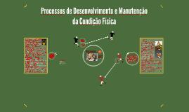 Processos de Desenvolvimento e Manutenção da Condição Física