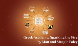 Greek Academy: Sparking the Fire