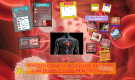 MANEJO ODONTOLÓGICO DEL PACIENTE CON TRANSTORNOS HEMOSTÁTICO