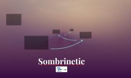 Sombrinetic