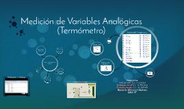 Copy of Medición de Variables Analógicas (Termómetro)