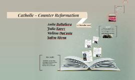 Anita's Group Catholic - Counter Reformatuon