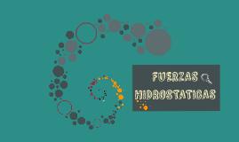 Copy of FUERZAS HIDROSTATICAS