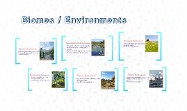 Big Idea 7 Part 2: Biomes/Environments