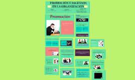 Copy of PROMOCIÓN Y ASCENSOS EN LA ORGANIZACIÓN