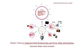 Media Literacy populiarinimo kampanijos pirminių idėjų prist