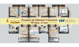Proyecto de Albergue Transitorio
