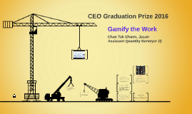 Copy of Gammon CEO Graduation Prize 2016-Gamify the work