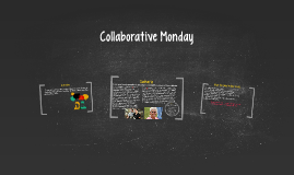 Collaborative Monday