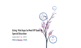 Using iPad Apps to Meet IEP Goals in Special Education