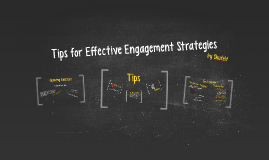 Tips on Effective Engagement Strategies