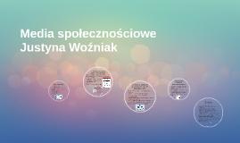 Media społecznościowe Justyna Woźniak