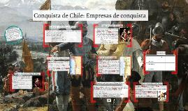 Descubrimiento y Conquista de Chile: Empresas de conquista