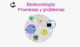 ¿Qué es la Biotecnología?