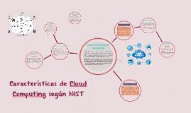 Características de Cloud Computing según NIST