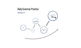 Daily Grammar Practice: Sentence 1