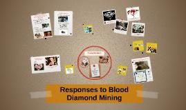 Responses to Blood Diamond Mining
