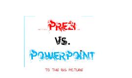 Copy of Copy of Prezi vs. Powerpoint