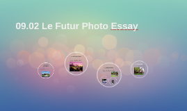 09.02 Le Futur Photo Essay