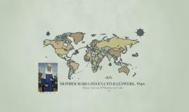 MOTHER MARIA HELENA STOLLENWERK, SSps