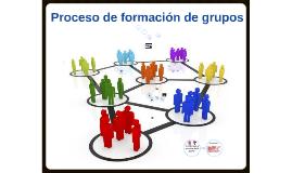 Copy of Copy of Proceso de Formación de Grupos