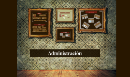 Copy of Administración