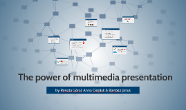 The power of multimedia presentation