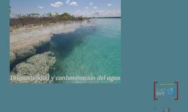 Disponibilidad y contaminación del agua