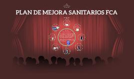 PLAN DE MEJORA SANITARIOS FCA