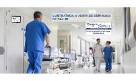 Copy of Módulo 4 Tema 1 Contratación venta de servicios de salud