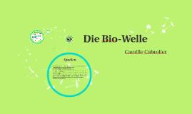 Die Bio-Welle